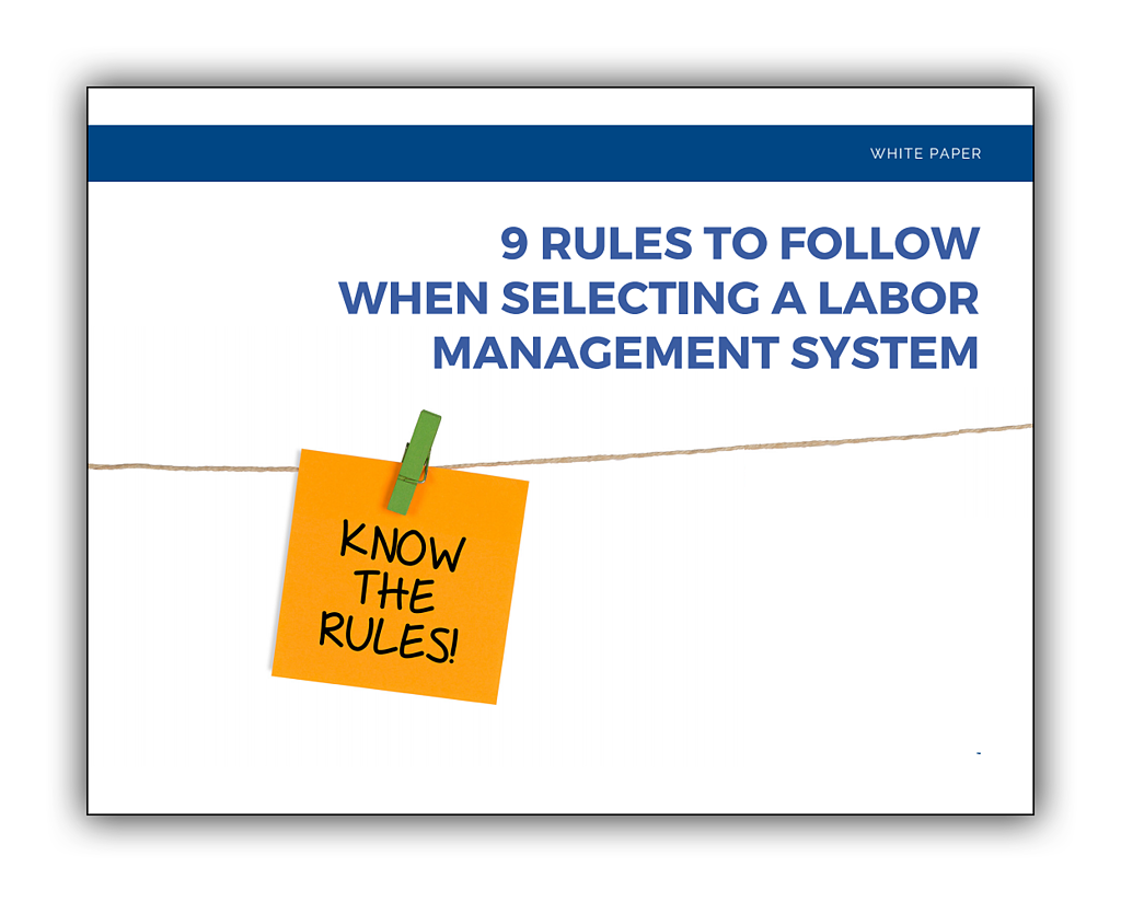 Image_9-rules-to-follow-when-selecting-a-labor-mangement-system.png